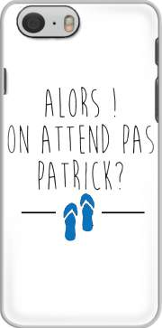 skal Alors on attend pas Patrick for Iphone 6 4.7