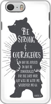 skal Be Strong and courageous Joshua 1v9 Bear for Iphone 6 4.7