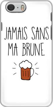 skal Jamais sans ma brune for Iphone 6 4.7