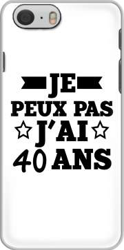 skal Je peux pas jai 40 ans for Iphone 6 4.7