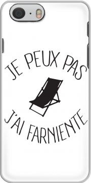 skal Je peux pas jai farniente for Iphone 6 4.7